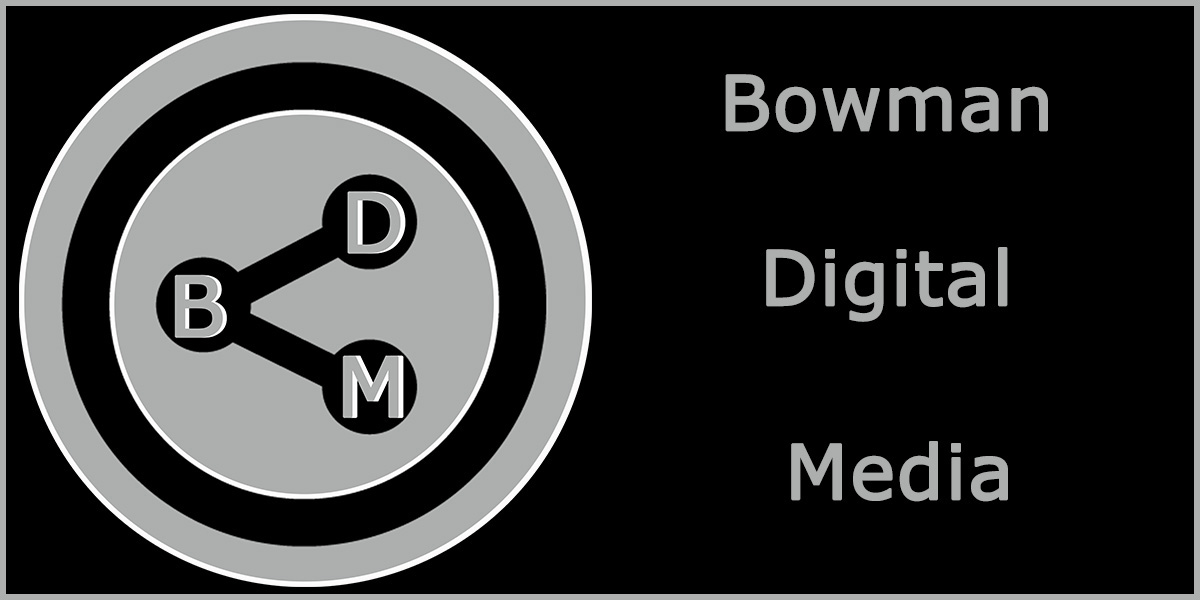 Bowman Digital Media